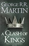 A Clash of Kings : Book 2 of A Song of Ice and Fire