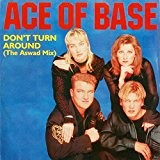 Ace Of Base - Don't Turn Around (The Aswad Mix) - Metronome - ACEX 2