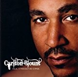 All I Need Is One by Carlton Blount (2007-10-30)