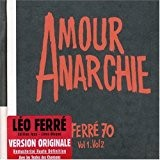 Amour Anarchie by Leo Ferre (2004-06-07)