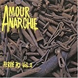 Amour Anarchie Ferre 70 by LEO FERRE (2007-01-01)