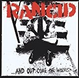 ...And Out Come The Wolves (20th Anniversary Re-Issue) by Rancid