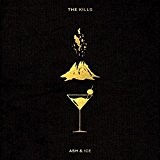 Ash and Ice by The Kills