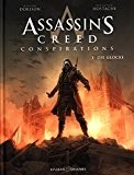 Assassin's Creed Cycle 2, Tome 1 : Conspirations