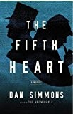 By Dan Simmons ( Author ) [ Fifth Heart By Mar-2015 Hardcover