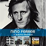 Coffret 4cd : Nino Ferrer and Leggs / Nino and Radiah et le Sud / Blanat / la D??sabusion by ...