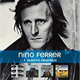 Coffret 4cd : Nino Ferrer and Leggs / Nino and Radiah et le Sud / Blanat / la Désabusion