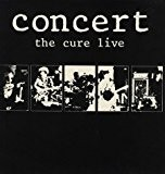 Concert the Cure Live