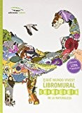 En qué mundo vives?/ In what world do you live?: Libromural. Cronología de la Naturaleza/ Libromural. Chronology of Nature