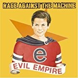 Evil Empire (Mini Lp Sleeve) by Rage Against the Machine (2008-02-05)