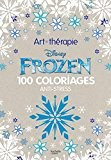 Frozen: 100 coloriages anti-stress