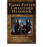 (HARRY POTTER COLLECTOR'S HANDBOOK ) By Silvester, William (Author) Paperback Published on (09, 2010)