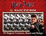 Harry Potter Magic Eye Book: 3D Magical Creatures, Beasts and Beings by Magic Eye Inc. (2010-11-02)