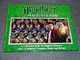 Harry Potter Magic Eye Book: A Collection from 3D Magical Moments and 3D Magical Creatures, Beasts and Beings