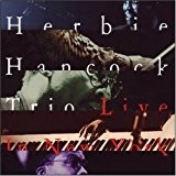 Herbie Hancock Trio Live in New York by Jazz Door (1994-01-01)