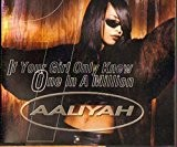 If Your Girl Only Knew / One In A Million by Aaliyah