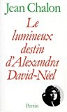 Le Lumineux destin d'Alexandra David-Néel