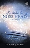 Les étoiles de Noss Head, Tome 4 : Origines : 1re partie