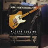 Live 1992-1993 by Albert Collins & The Icebreakers (1995-09-11)