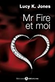 Mr Fire et Moi Vol.1