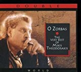 O Zorbas : The Very Best Of Mikis Theodorakis