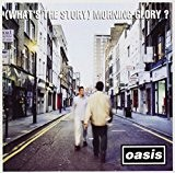OASIS-(What''s the story)Morning glory ?