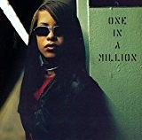 One in a Million by Aaliyah (1996-08-27)