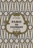 Paris: 100 coloriages anti-stress