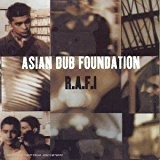Rafi by Asian Dub Foundation (1997-04-18)
