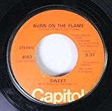 SWEET 45 RPM BURN ON THE FLAME / FOX ON THE RUN