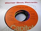 SWEET 45 RPM Fox On the Run / Burn On the Flame