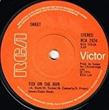 "SWEET - FOX ON THE RUN - 7"" VINYL"