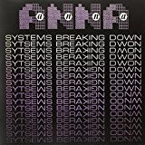 Systems Breaking Down [Remaste [Import anglais]