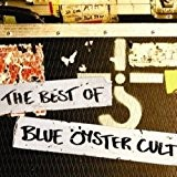 The best of Blue Öyster Cult [Import anglais]