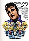 The Compleat Elvis. Partitions pour Piano, Chant et Guitare(Symboles d'Accords)