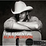 The Essential Alan Jackson [Import anglais]