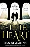 The Fifth Heart by Dan Simmons (2015-03-05)