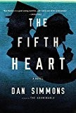 The Fifth Heart by Dan Simmons (2015-12-08)