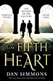 The Fifth Heart by Dan Simmons (5-Mar-2015) Hardcover
