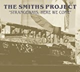 The Smiths Project- Strangeways, Here We Come by Janice Whaley (2011-09-01?