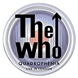 The Who: Quadrophenia - Live In London [Blu-ray+DVD+2CD+Blu-ray Audio]] [2014] by The Who