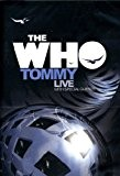 The Who : Tommy - Live with special guests