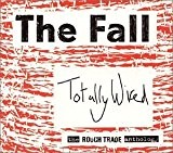 Totally Wired: Rough Trade Anthology by Fall (2002-10-08)