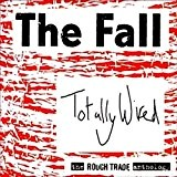 Totally Wired - The Rough Trade Anthology by The Fall (2008) Audio CD