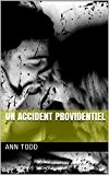 Un accident providentiel
