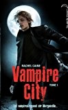 Vampire City - Tome 1 - Bienvenue en enfer
