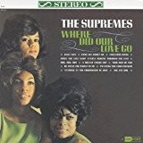 Where Did Our Love Go by DIANA & THE SUPREMES ROSS (2013-10-22)
