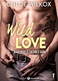 Wild Love (teaser): Bad boy & secret girl